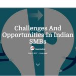 Challenges And Opportunities In Indian SMBs